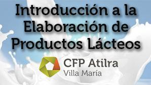 Villa María - Introducción a la Elaboración de Productos Lácteos